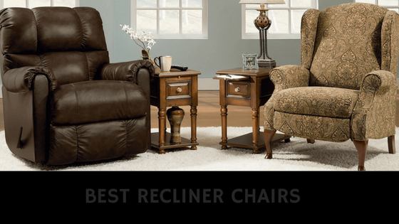 Top 5 Best Recliners Chair on the Market : Reviews & Buyer's Guide 2018