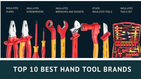 top 10 best hand tool brands review & guides in 2018 🔍✅